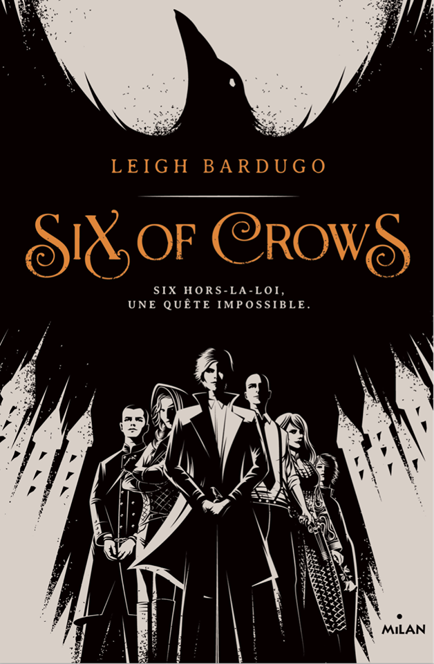 Le phénomène Six of Crows